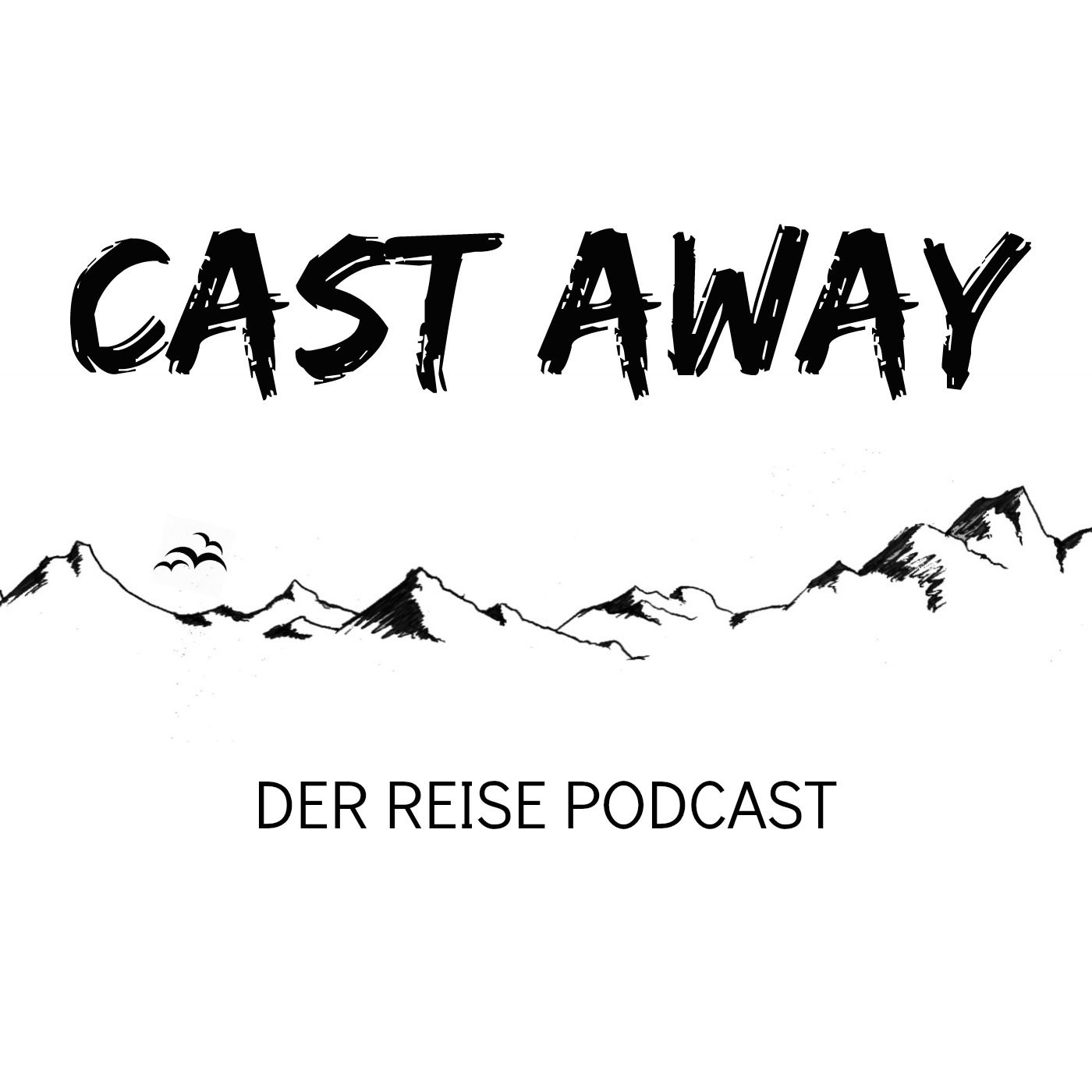 Cast Away - Der Reise Podcast