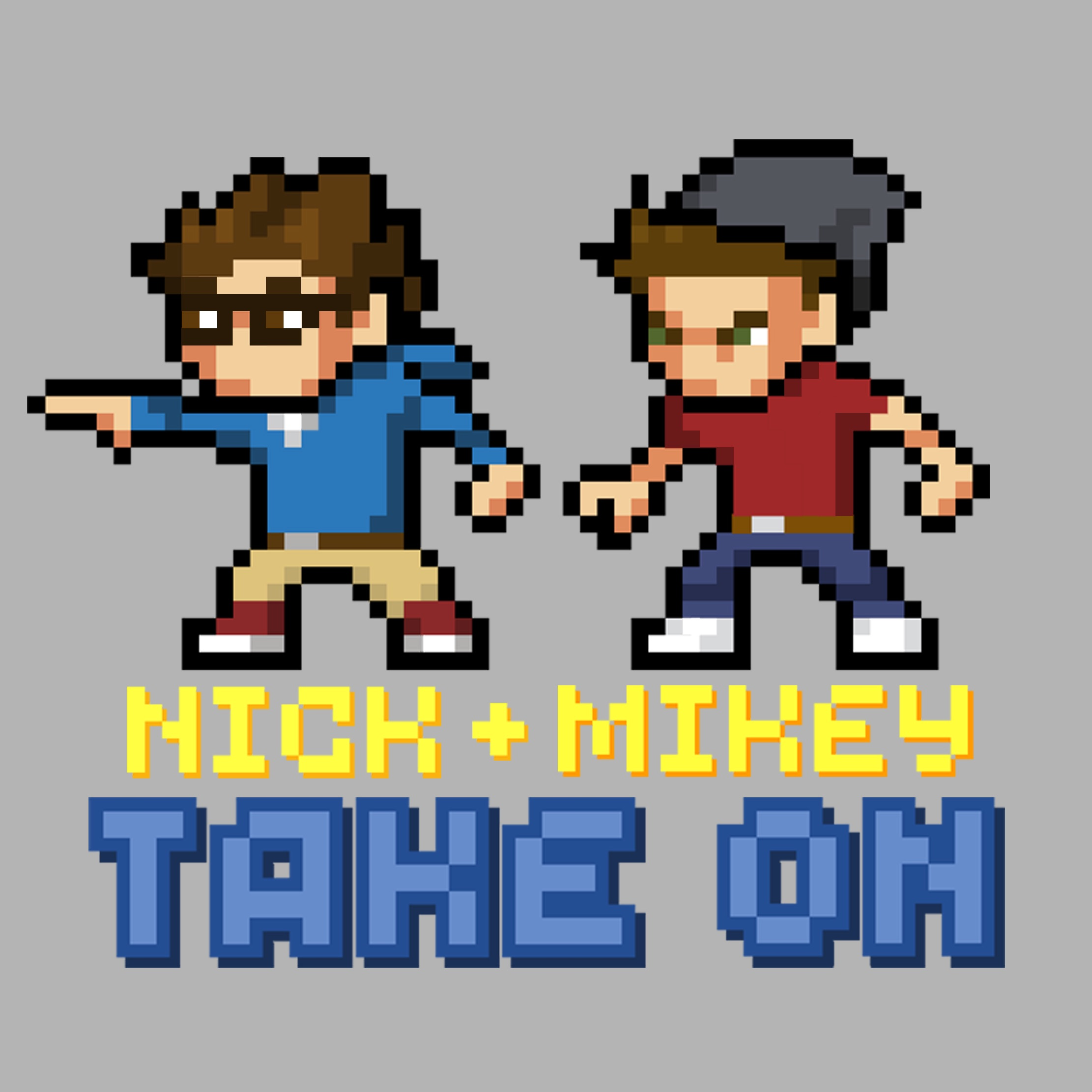 Nick and Mikey Take On: