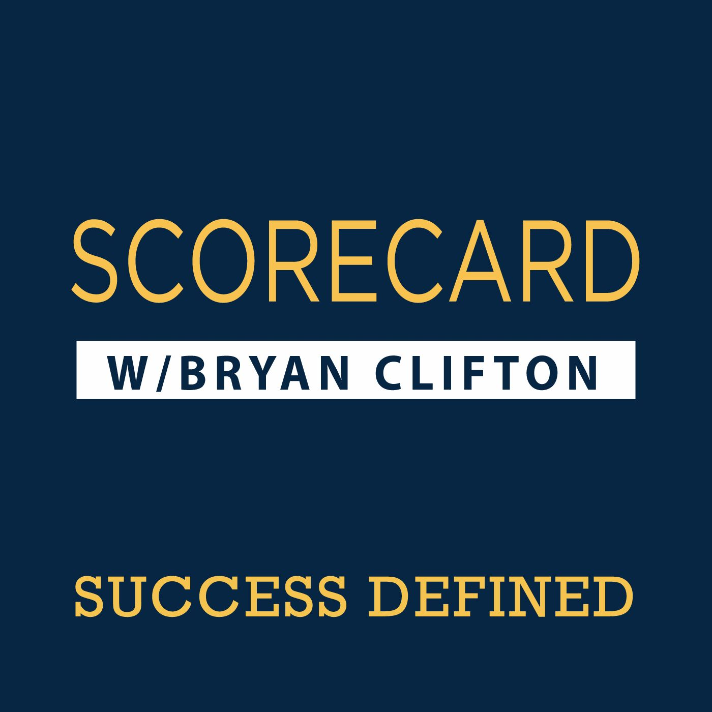 Scorecard with Bryan Clifton