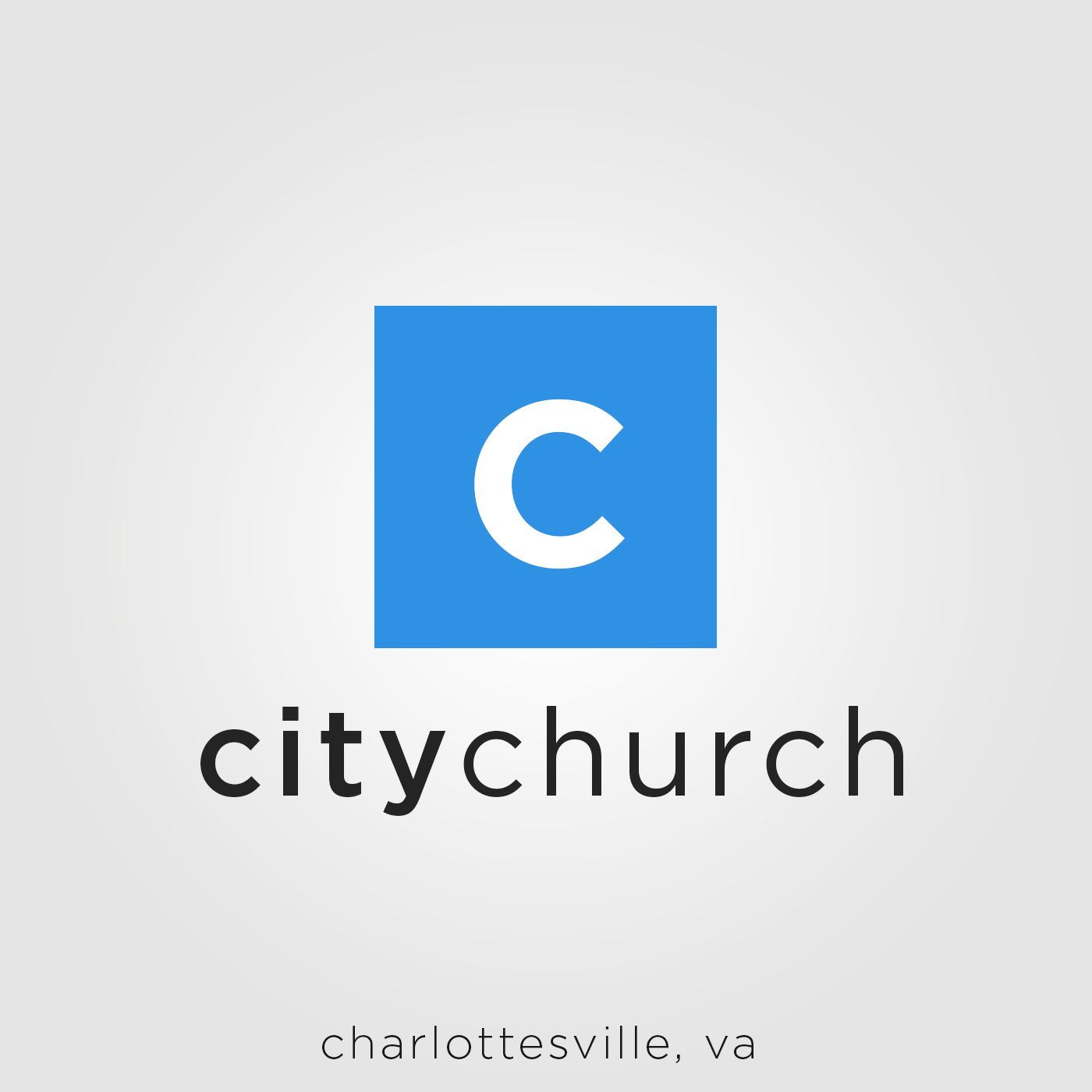 City Church Charlottesville Sermon Podcast