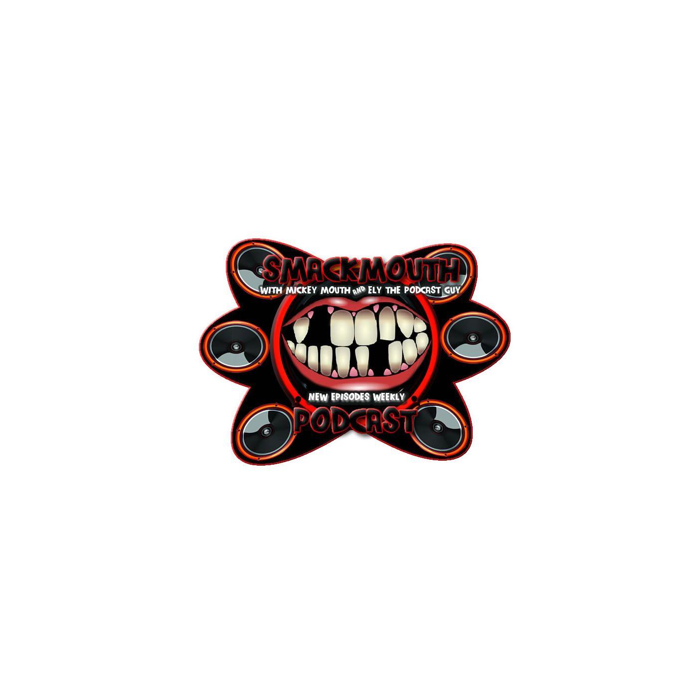 Smackmouth Podcast