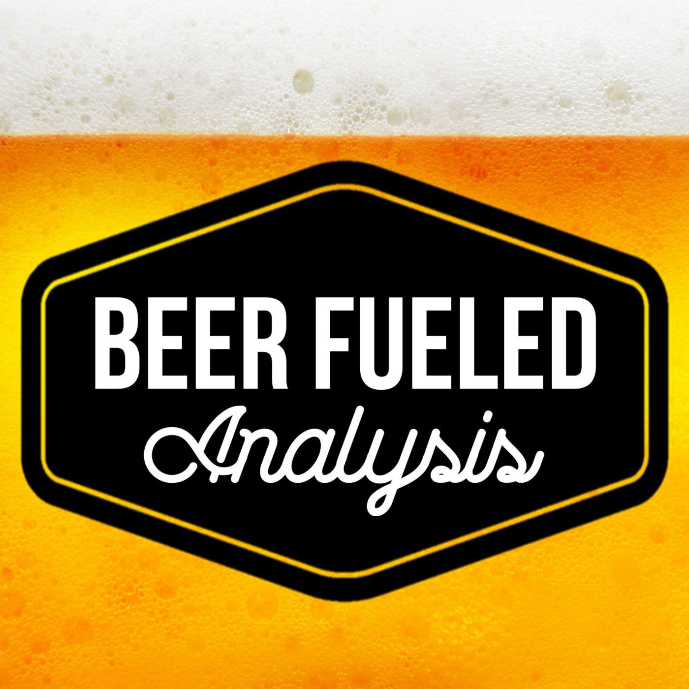 Beer Fueled Analysis