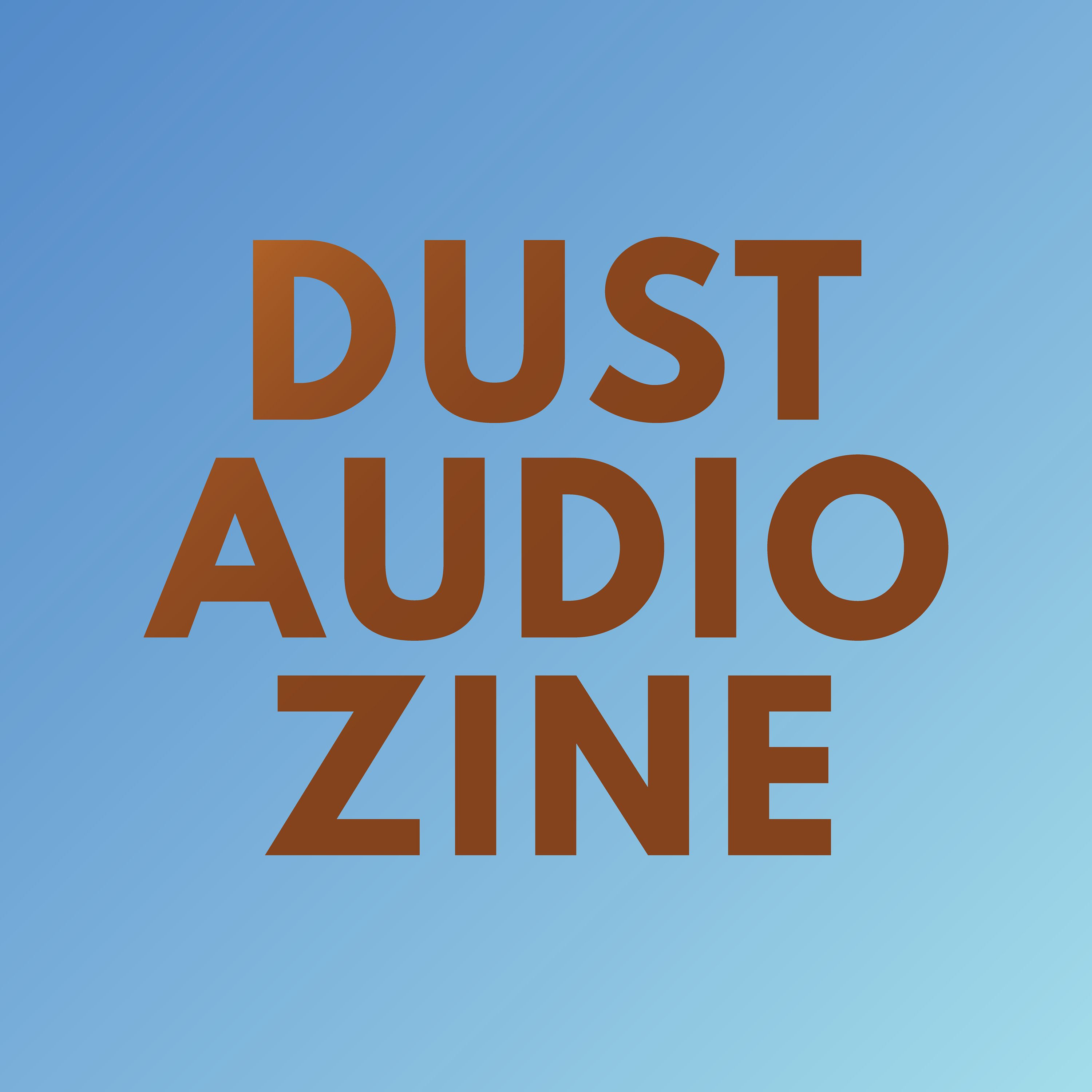 Dust Audio Zine