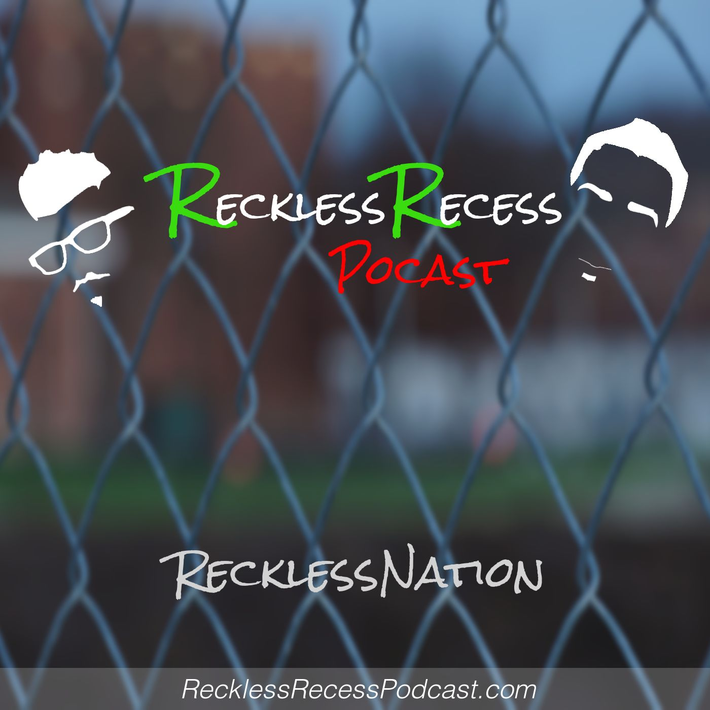 Reckless Recess Podcast