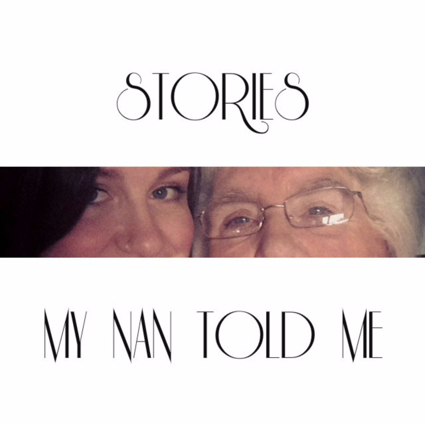 Stories My Nan Told Me