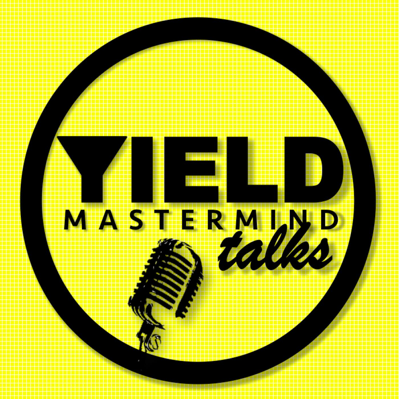 YIELD Mastermind Talks