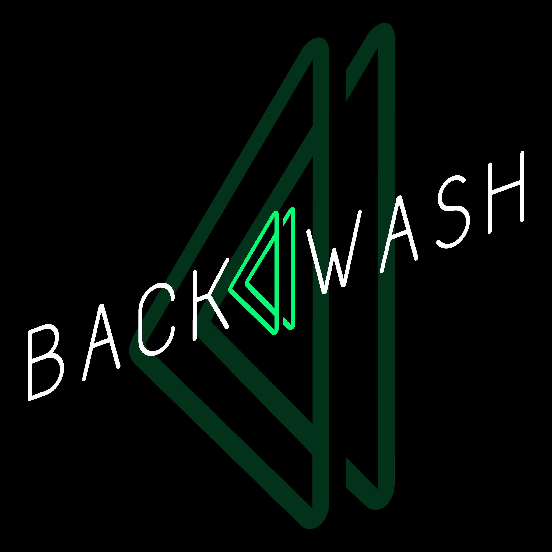 BACKWASH