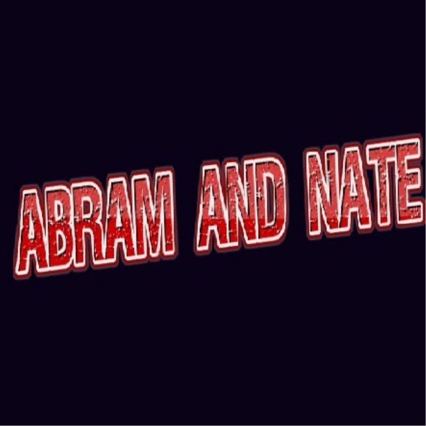 Abram And Nate