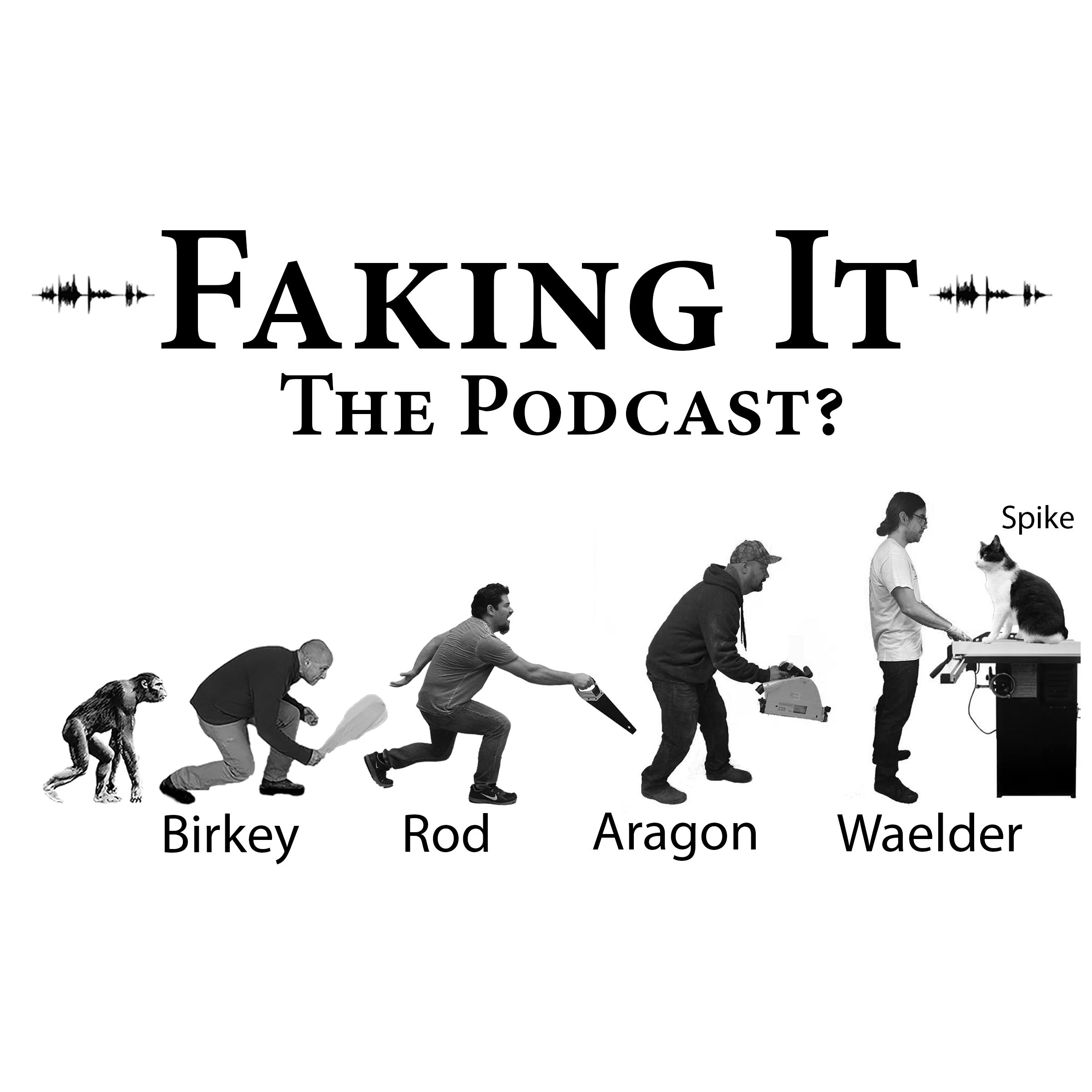 Faking It Podcast