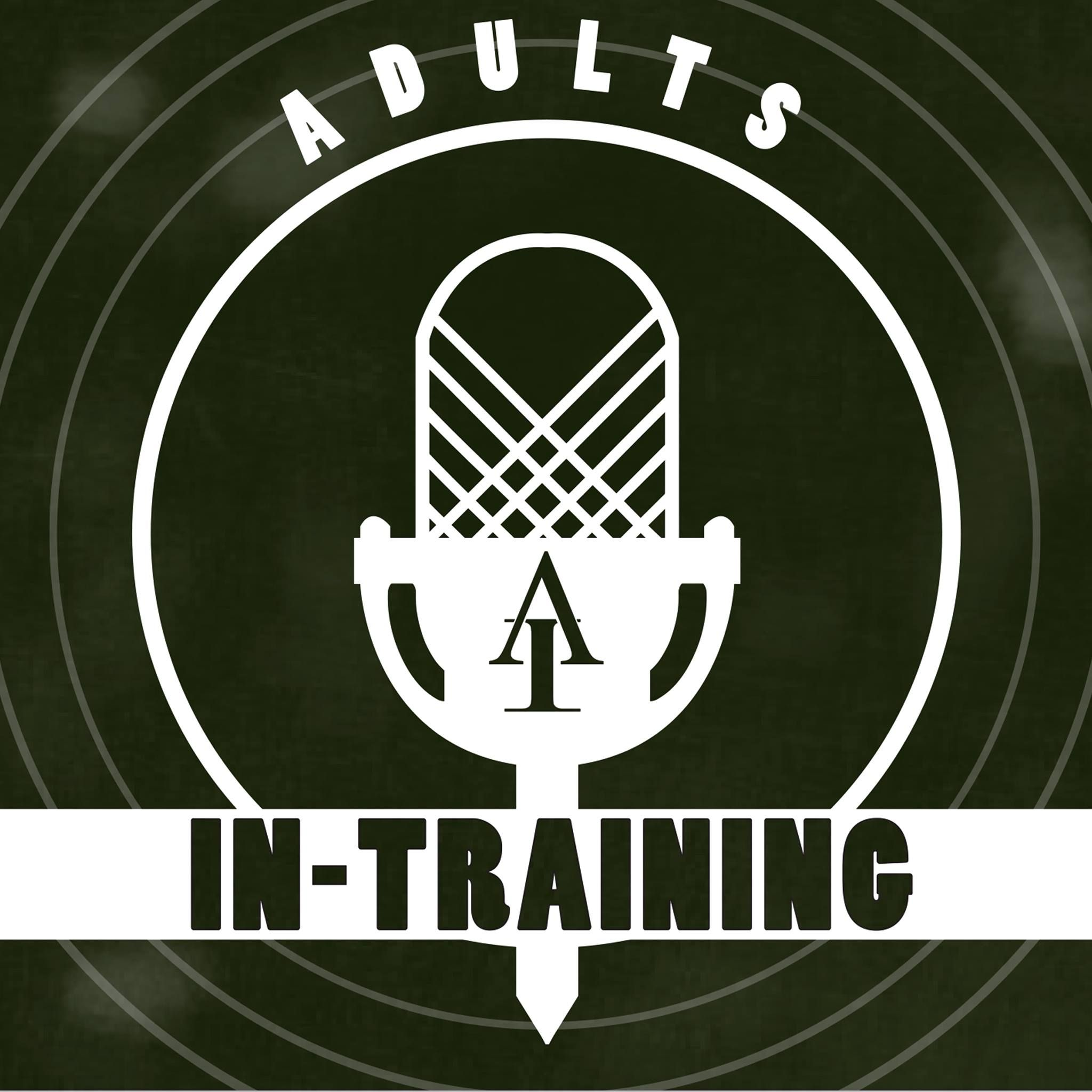 Adults In Training