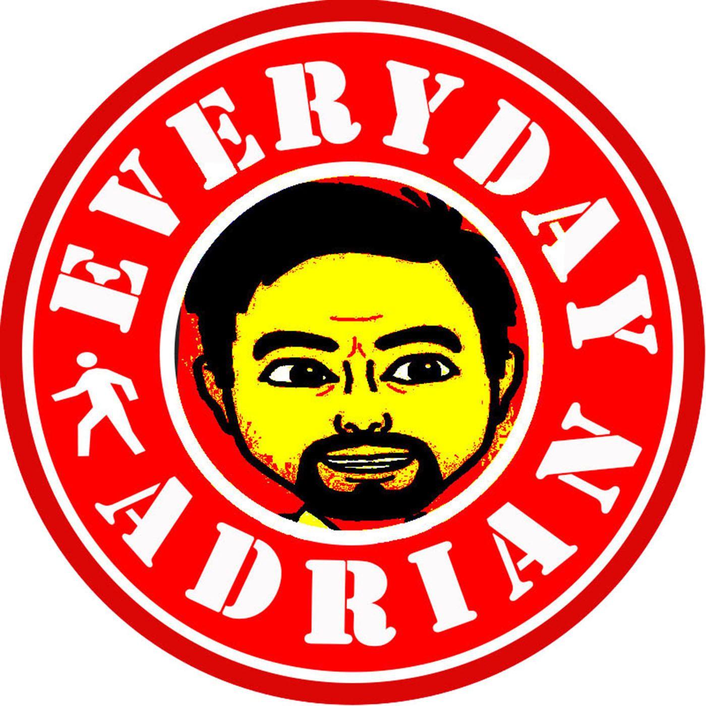 Everyday Adrian