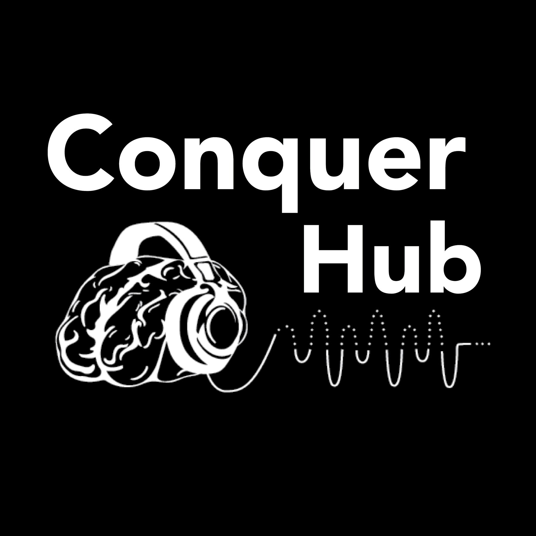 ConquerHub Podcast