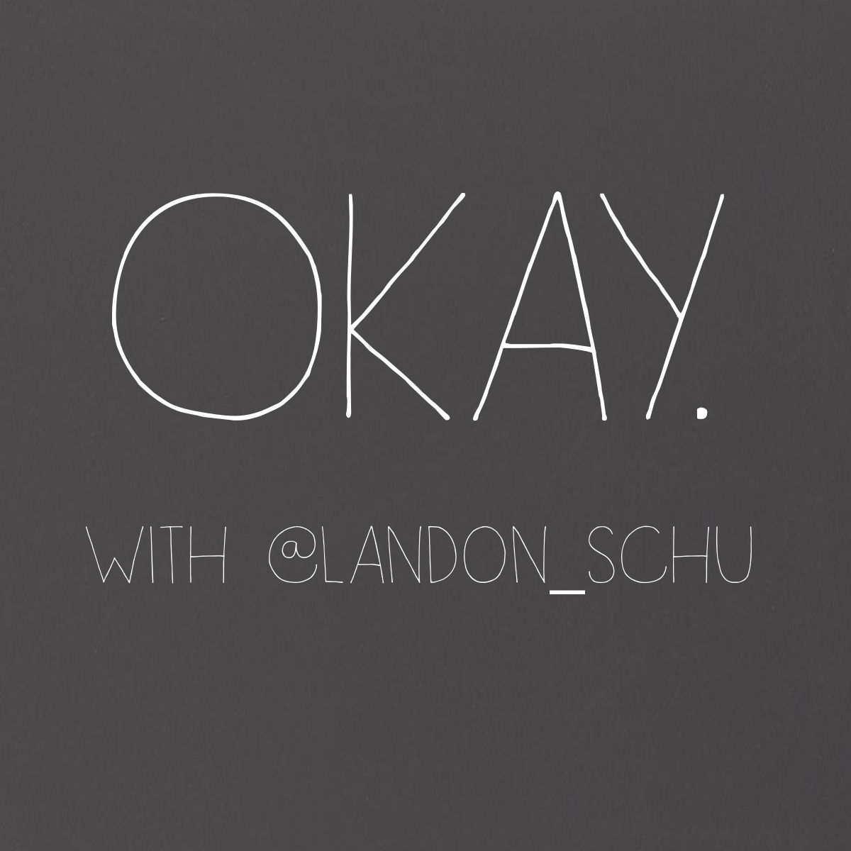 Okay. (With Landon Schumacker)