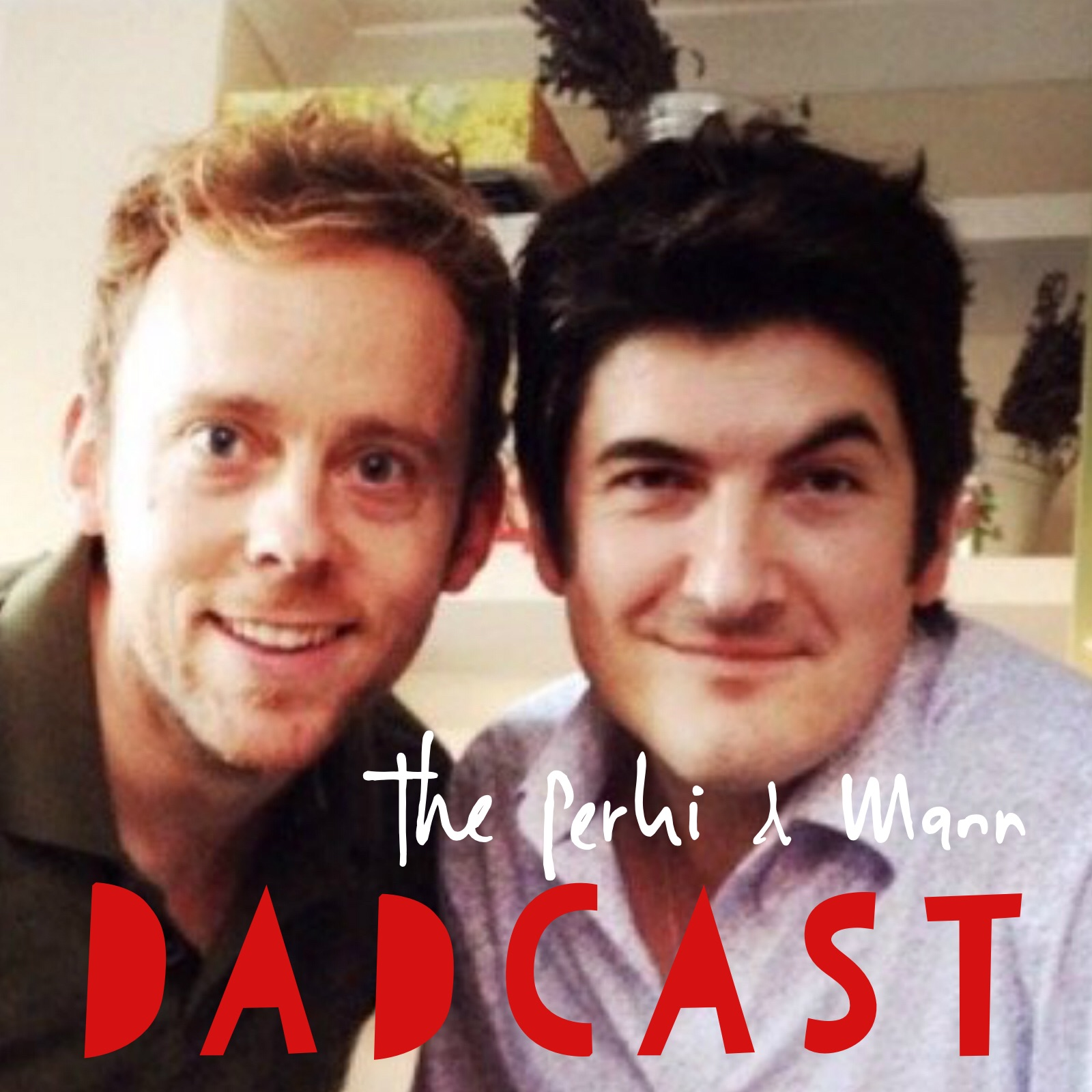 The Perki & Mann DadCast
