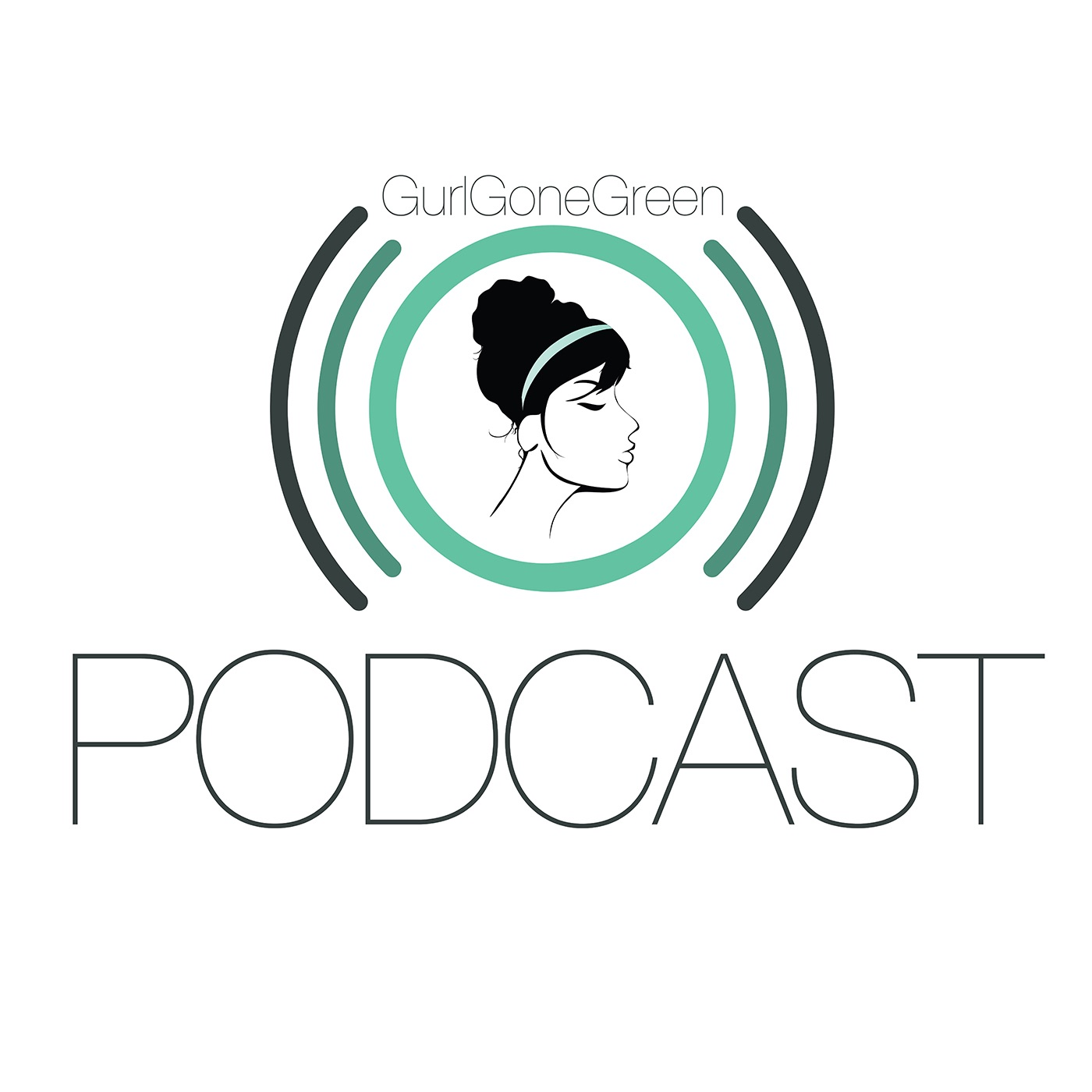 GurlGoneGreen Podcast