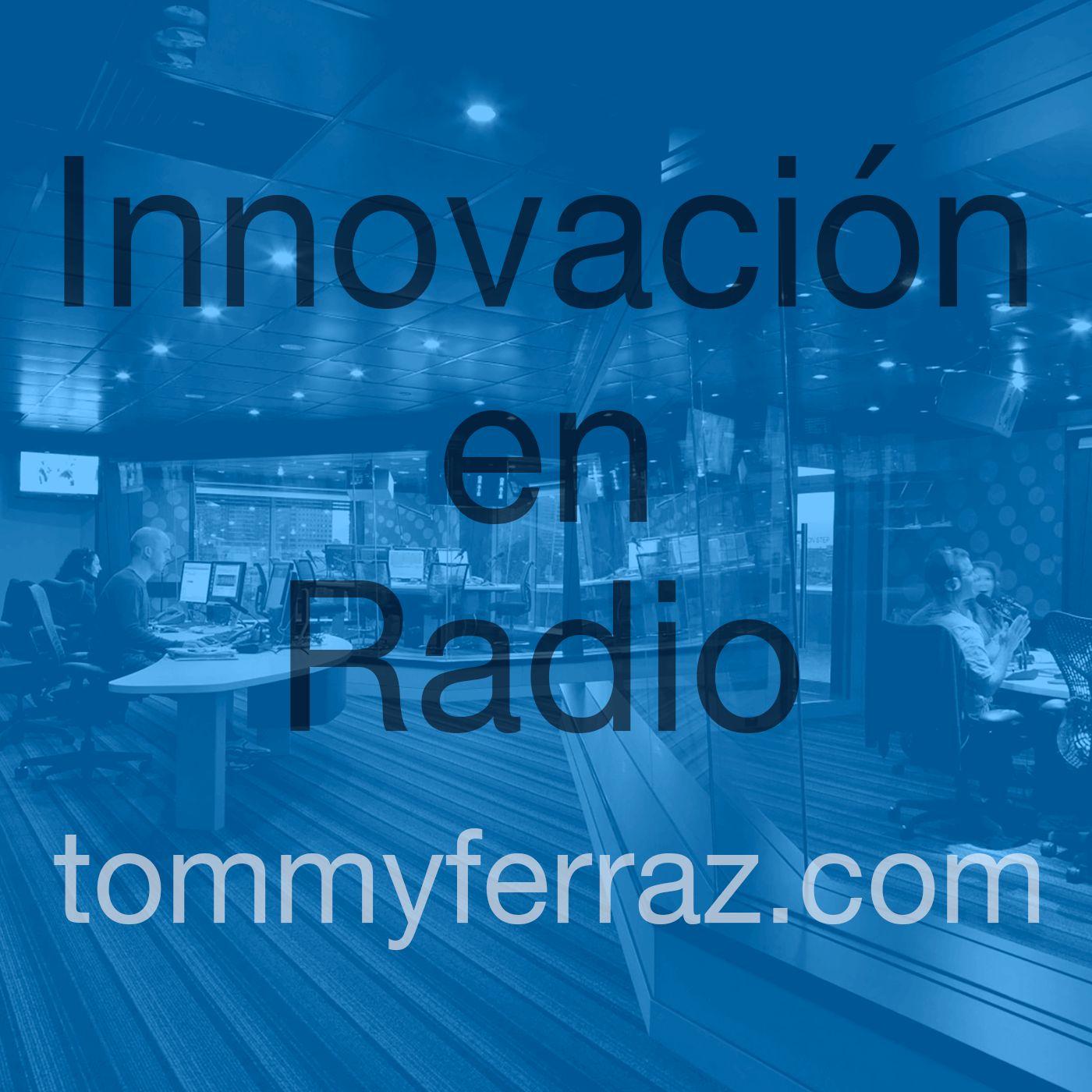 Innovación en Radio - Tommy Ferraz