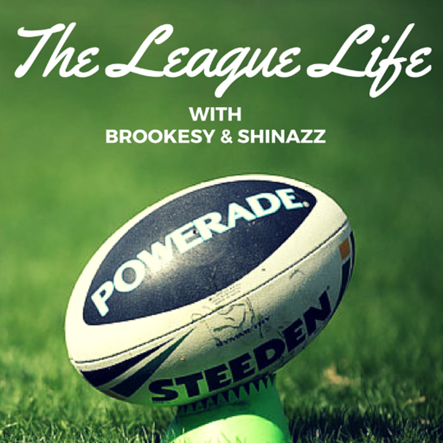 The League Life - NRL Podcast