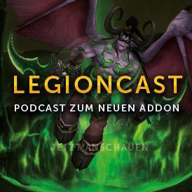 LegionCast Der Vanion.eu WoW PodCast