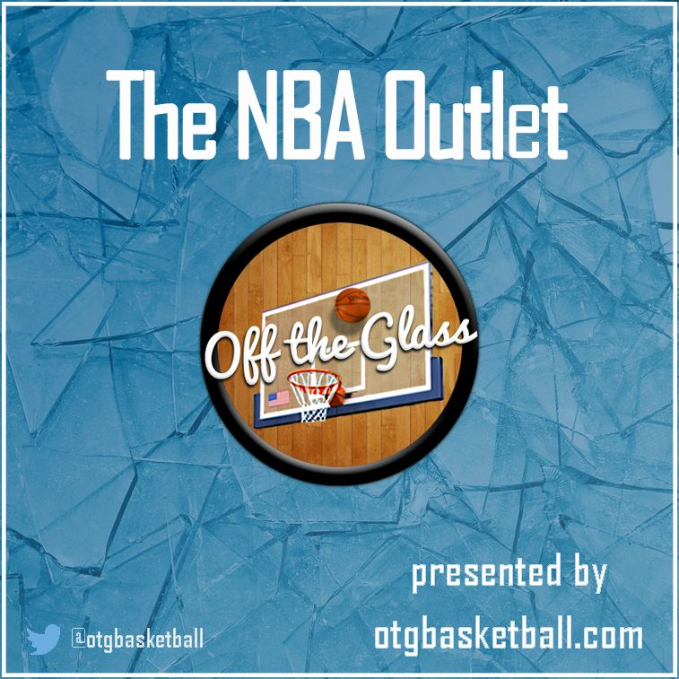 OTG Presents: The NBA Outlet