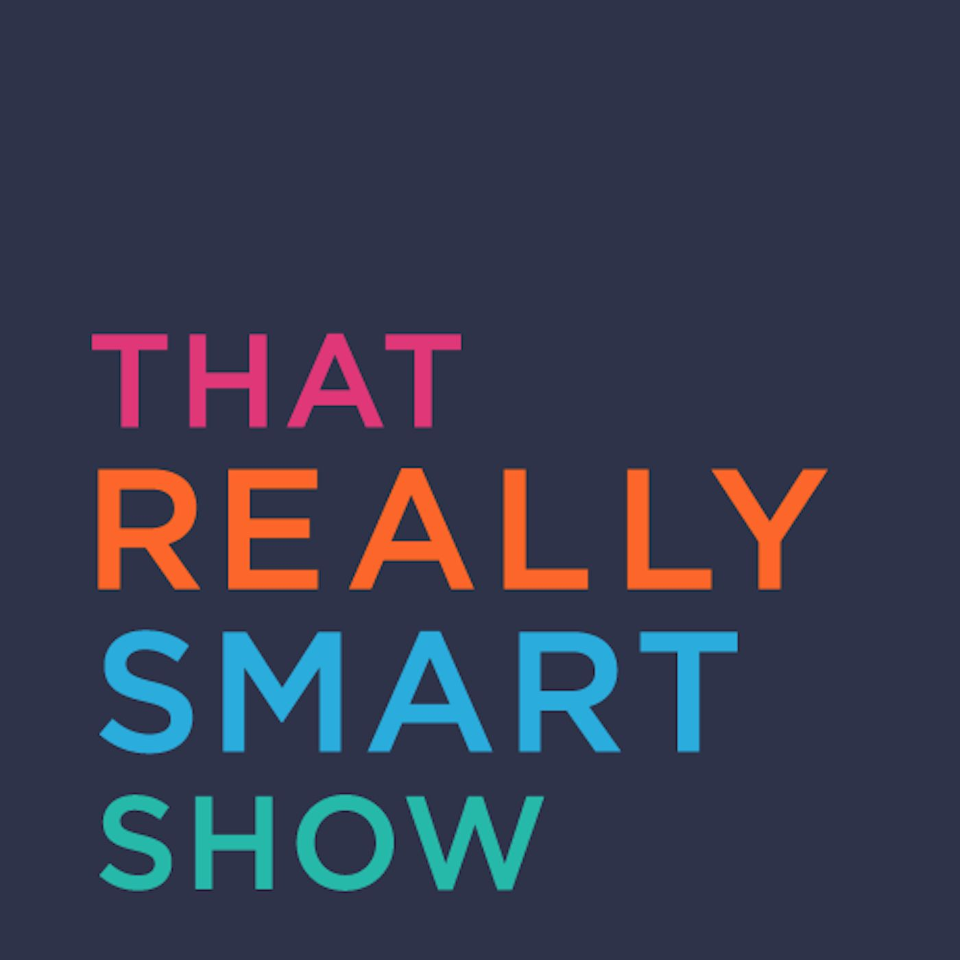 that really smart show