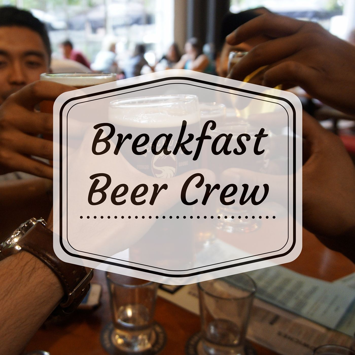 Breakfast Beer Crew