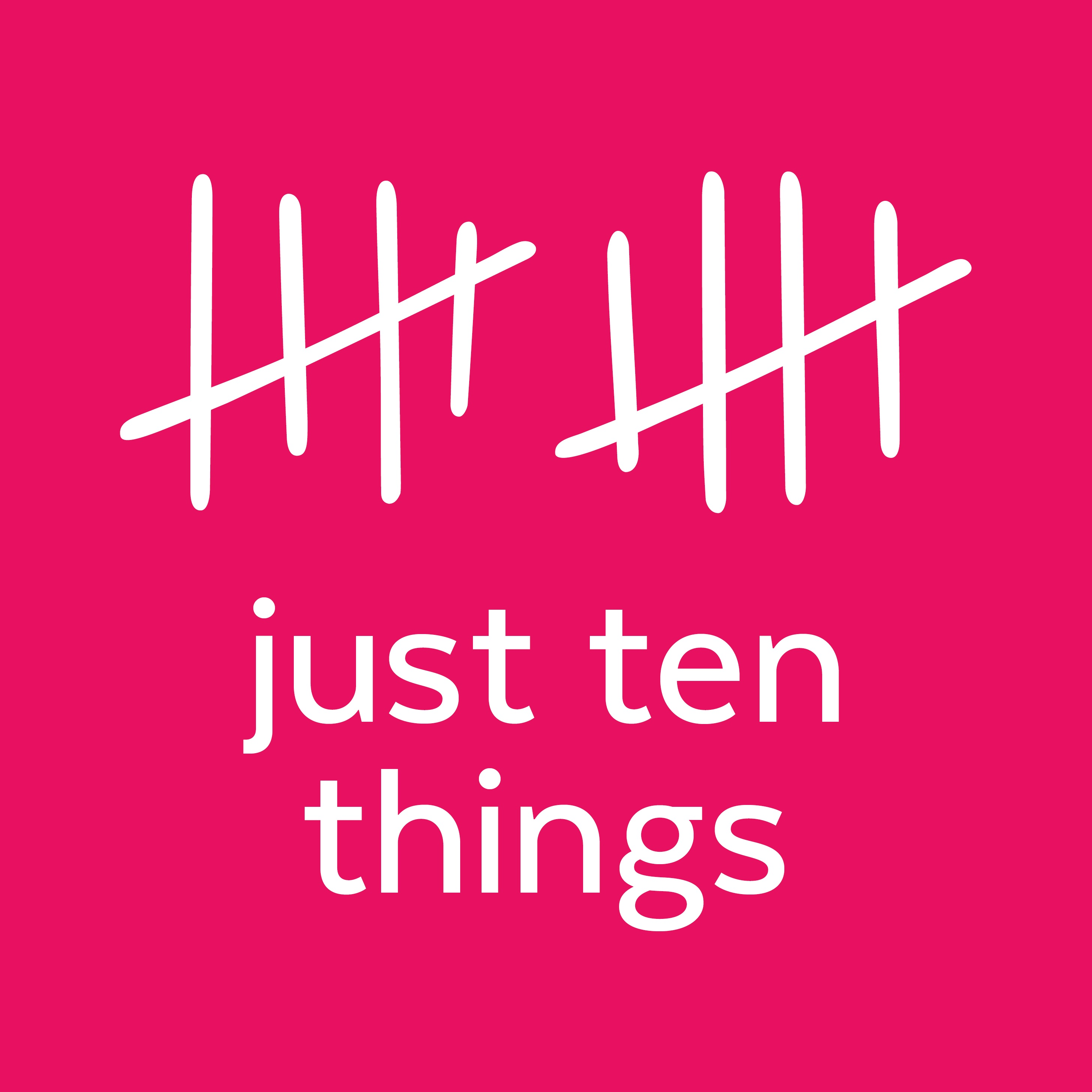Just Ten Things