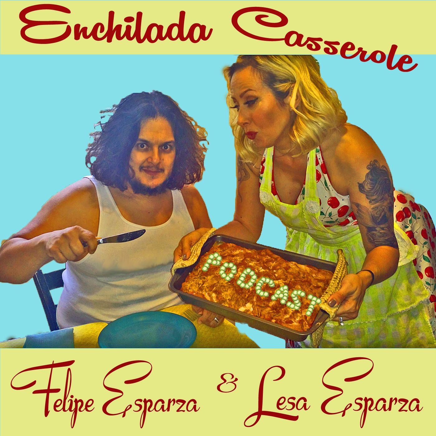 Enchilada Casserole Podcast