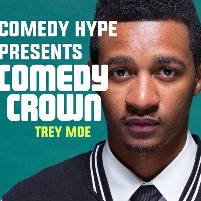 Comedy Crown - Trey Moe