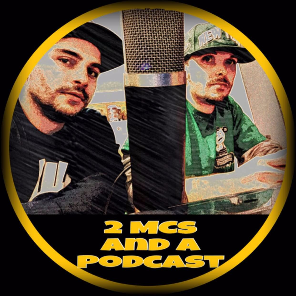 2 MCs and a Podcast