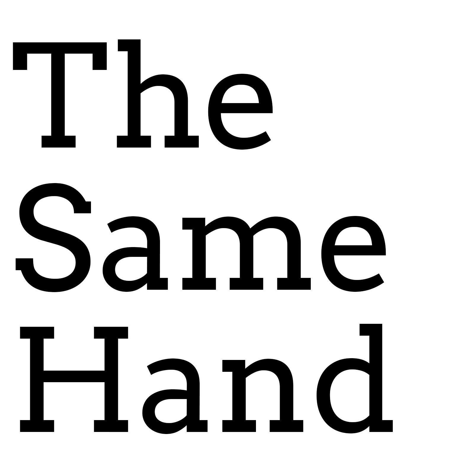 The Same Hand