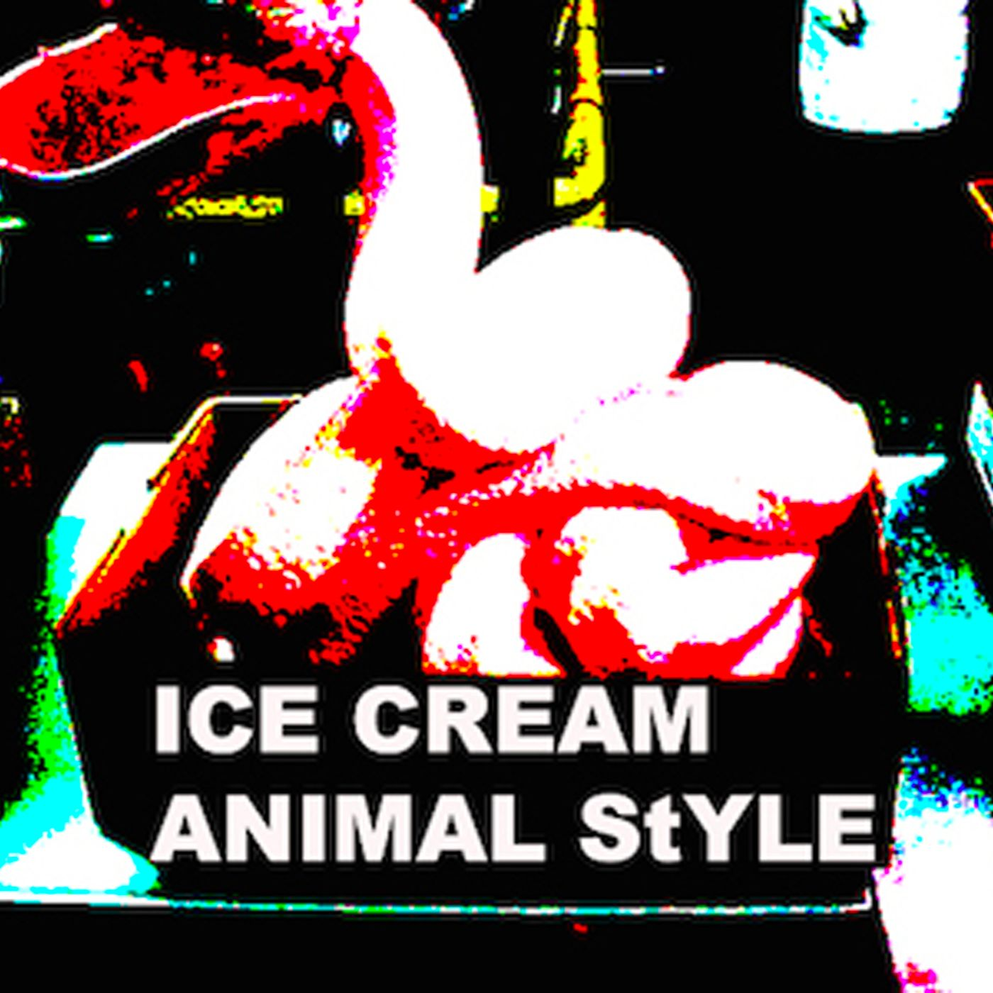 ICE CREAM ANIMAL STYLE