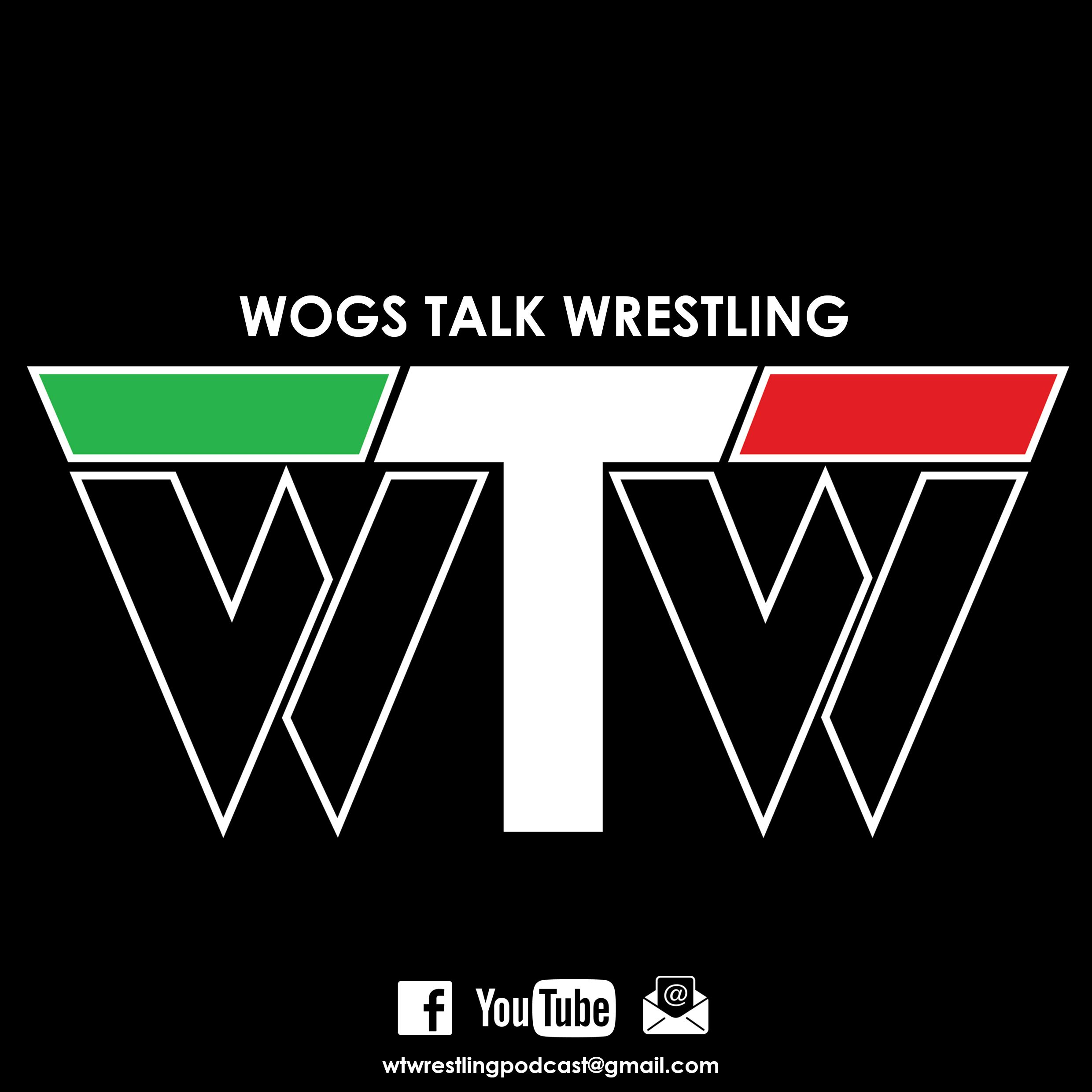 Wogs Talk Wrestling Podcast