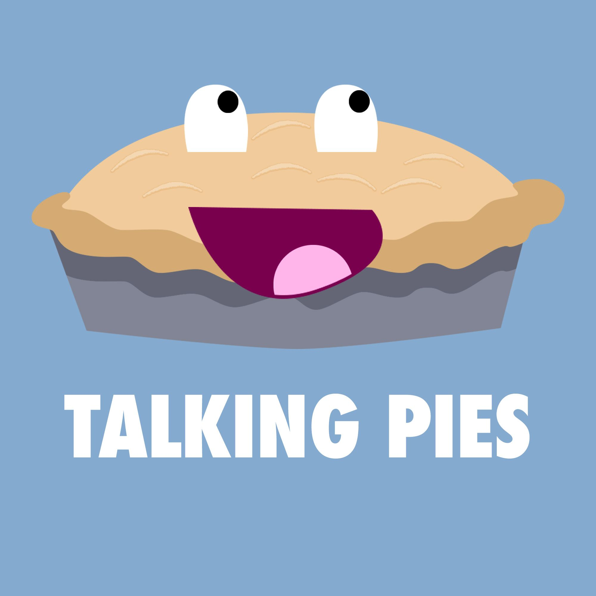Talking Pies
