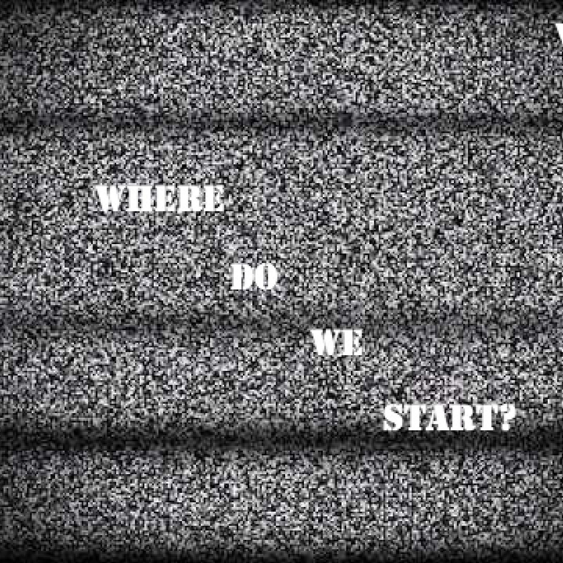 WhereDoWeStart?
