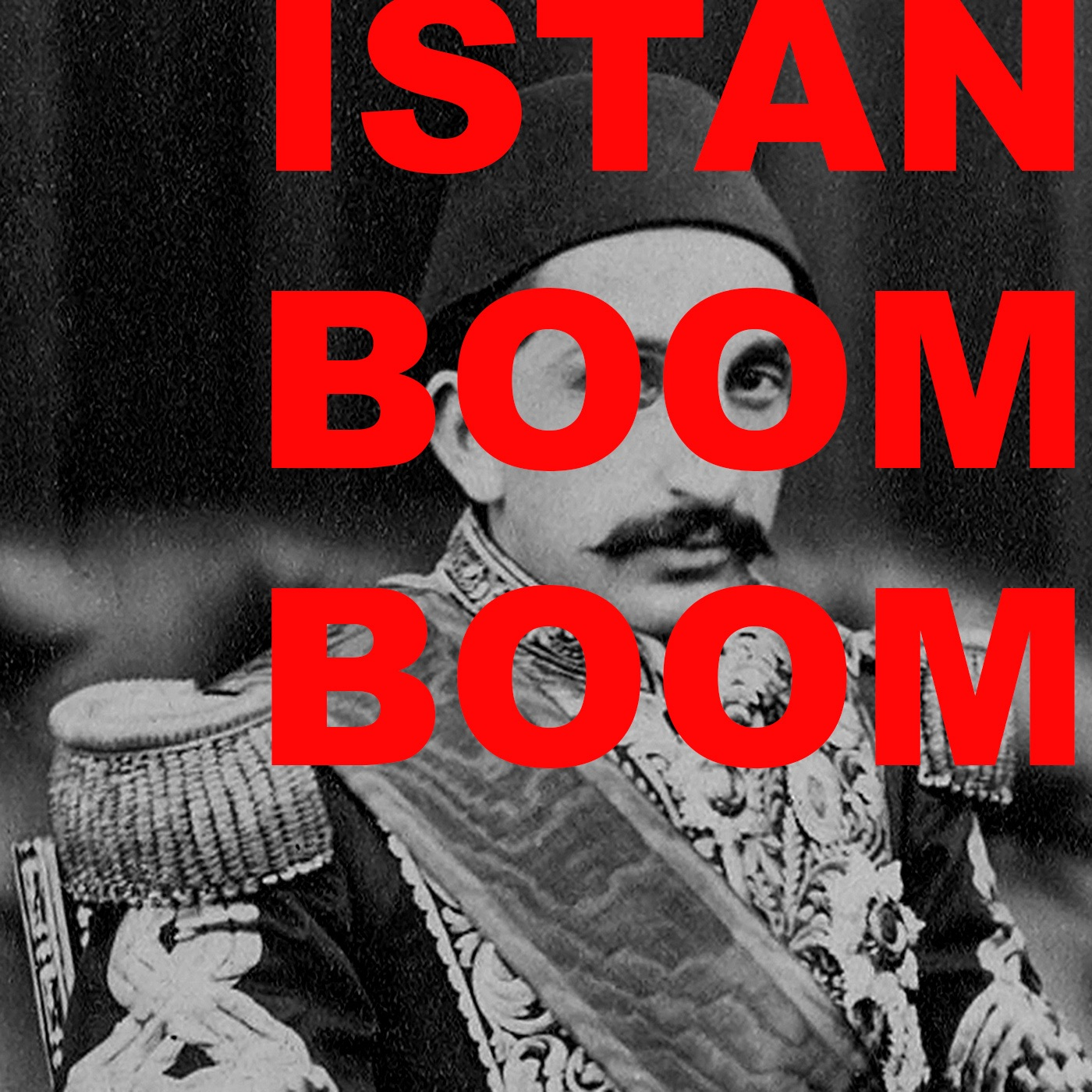 Istan Boom Boom, a podcast on Turkey, the Middle East and other things