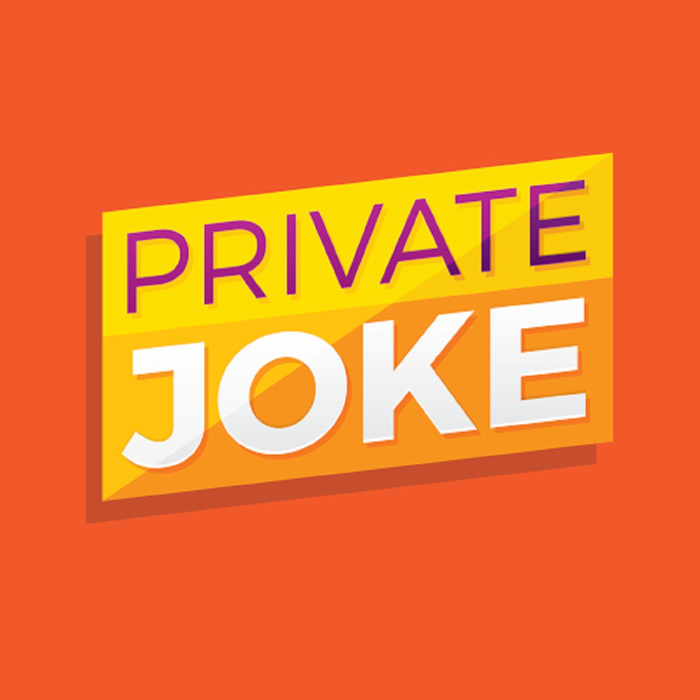 Private Joke Podcast