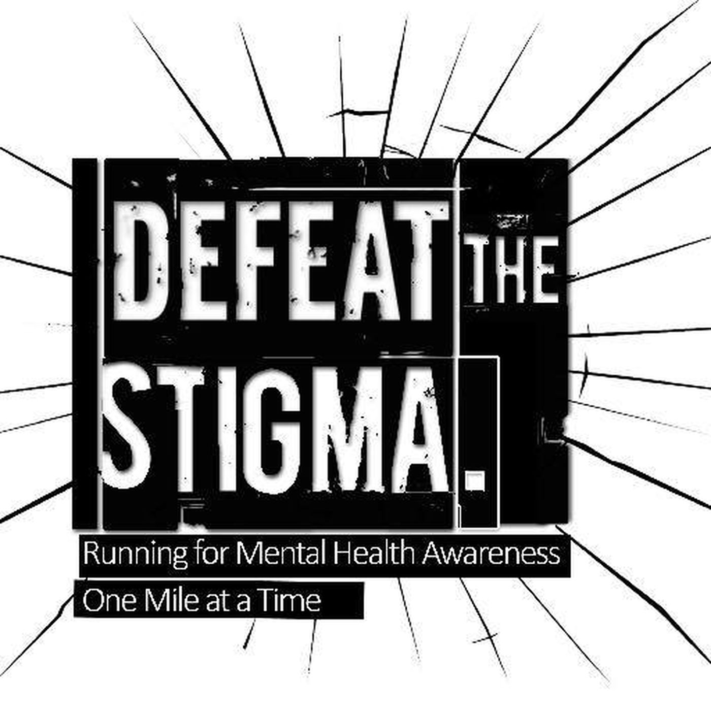 Defeat The Stigma Podcast