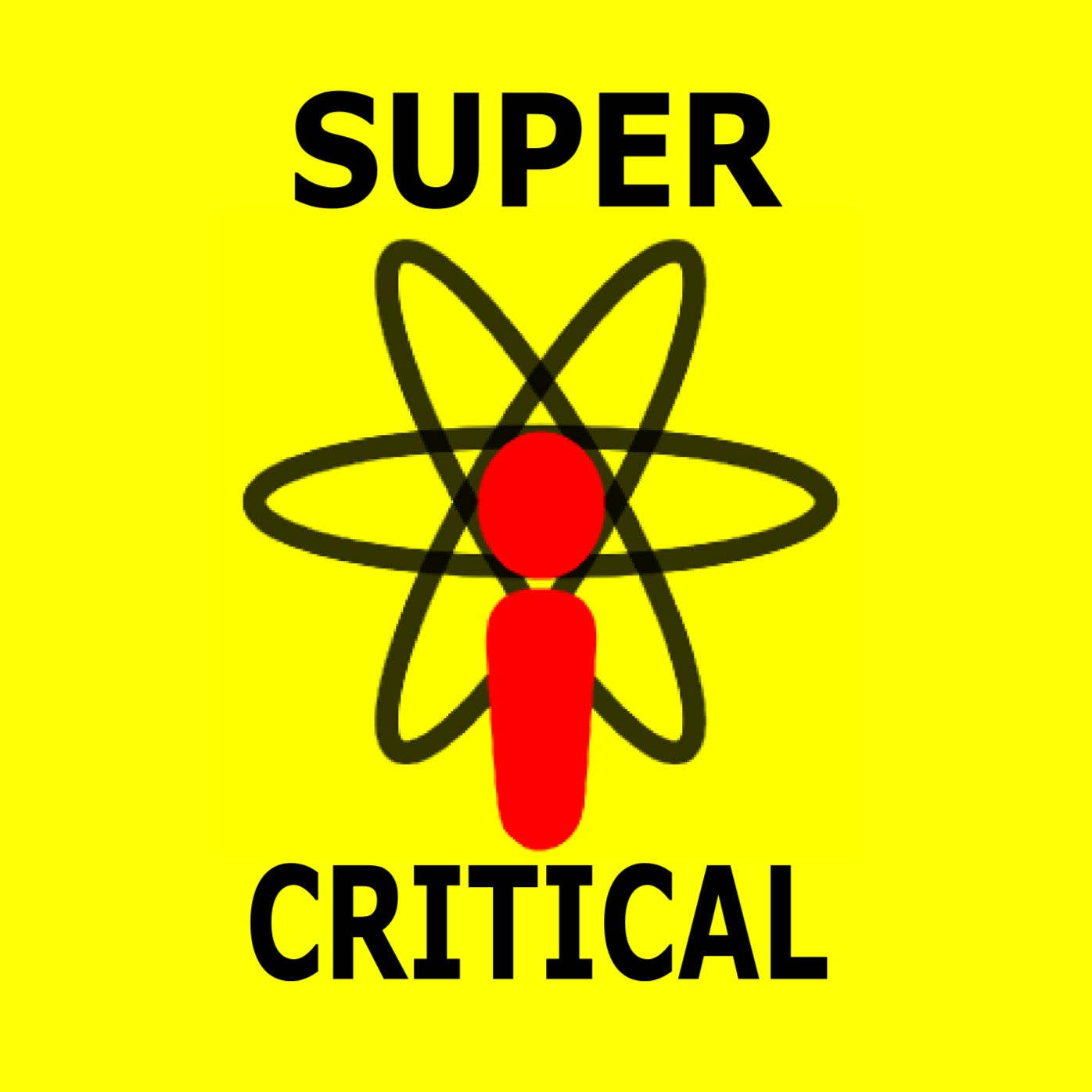 Super Critical Podcast - Overthinking Nuclear Pop Culture