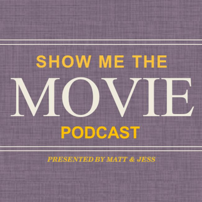 Show Me The Movie Podcast