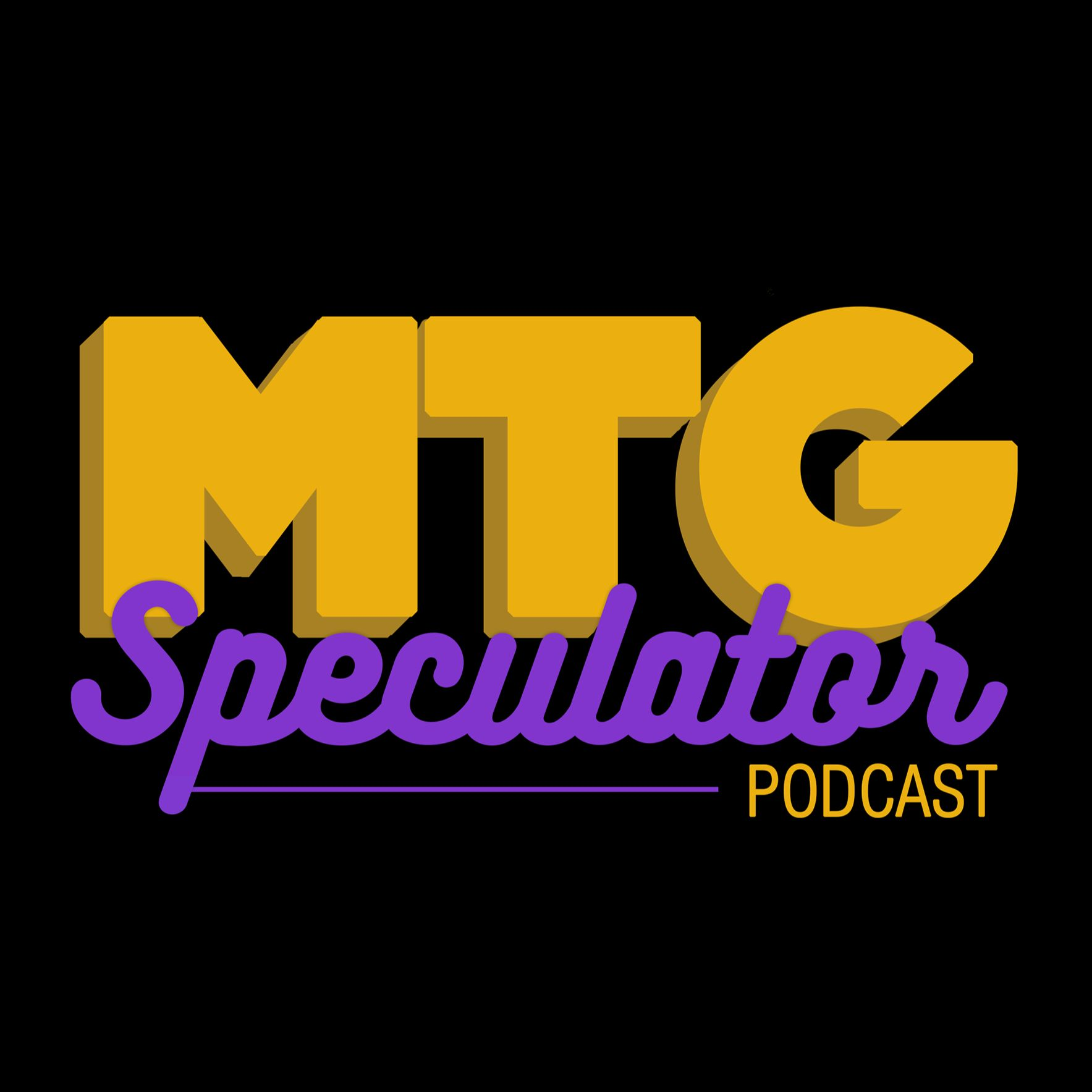MTG Speculator Podcast