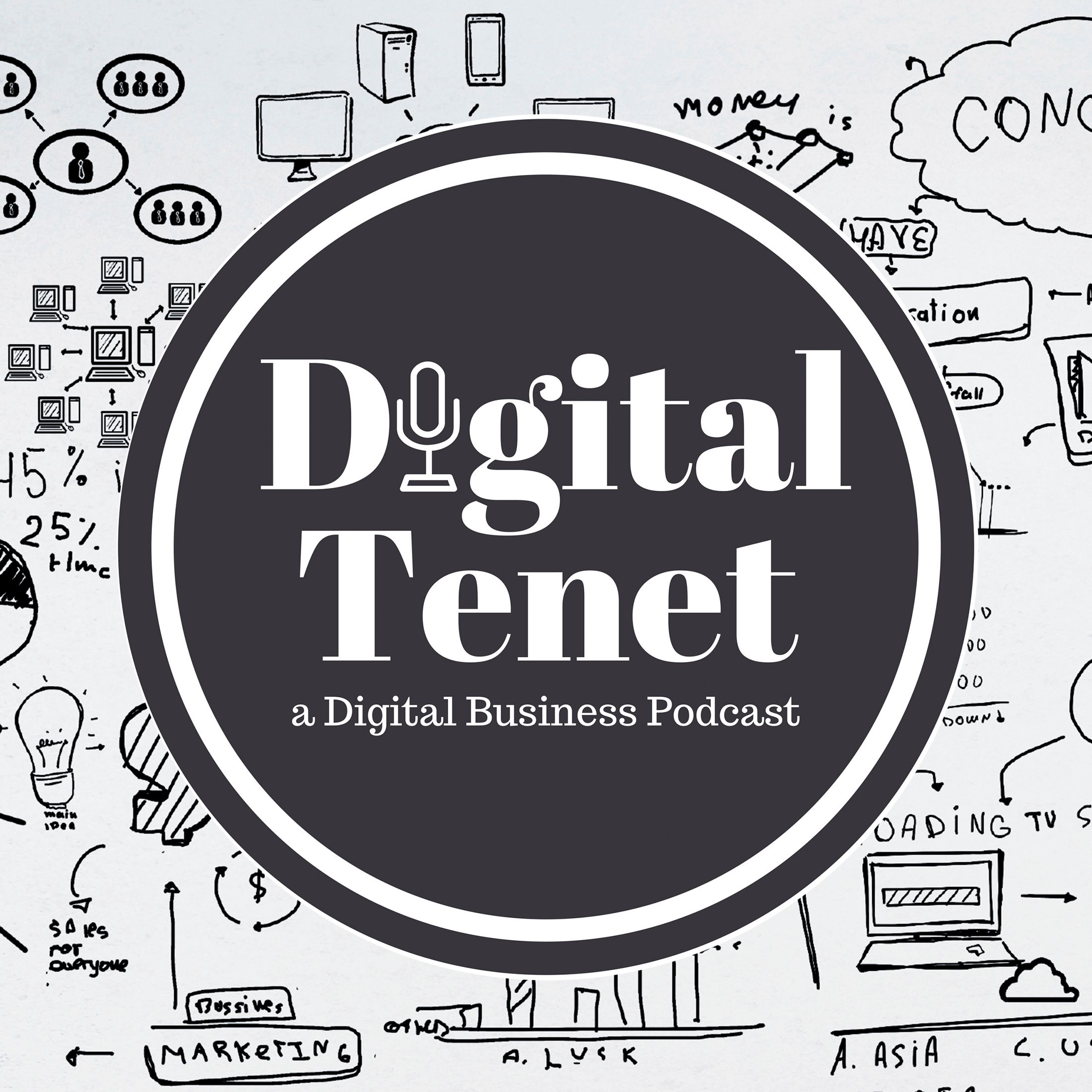 Digital Tenet - A Digital Business Podcast
