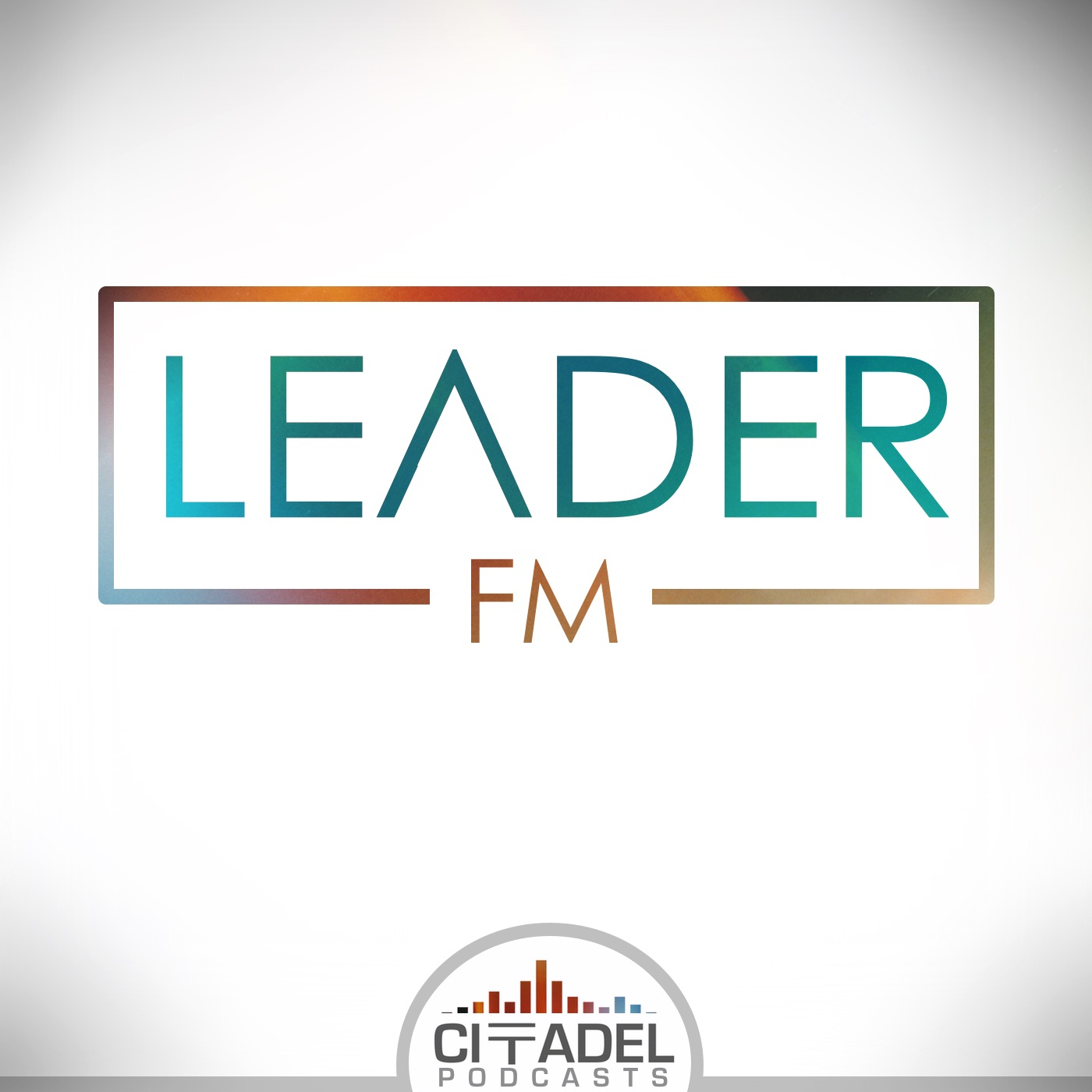 Leader.FM Podcast
