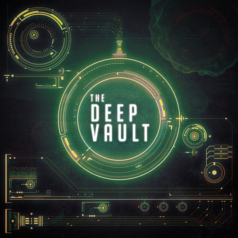 The Deep Vault Podcast