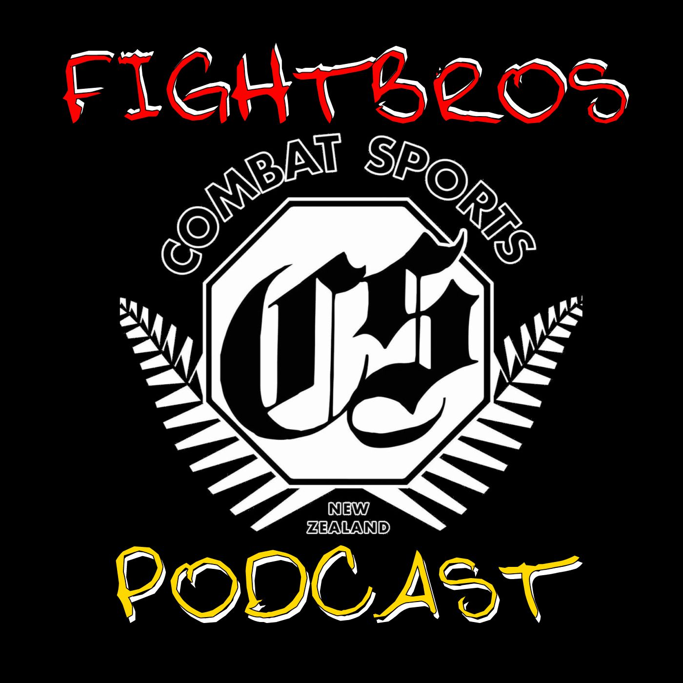 #FightBros NZ Podcast
