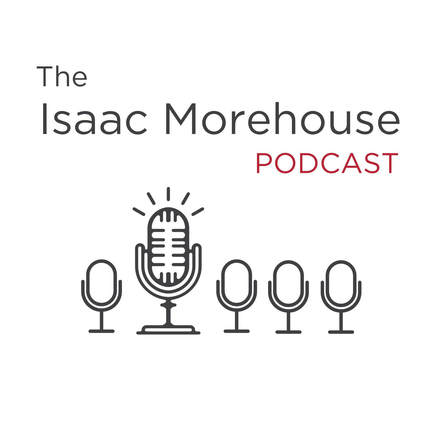 The Isaac Morehouse Podcast: A Weekly Exploration of Education, Entrepreneurship, Big Ideas, and Freedom. Guests from Startups, Business, Music, Art, Economics, Education, and a Wide Range of Professions on How to Live Free.
