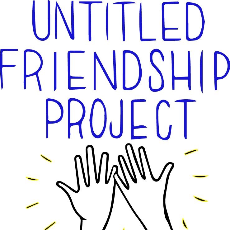 Untitled Friendship Project