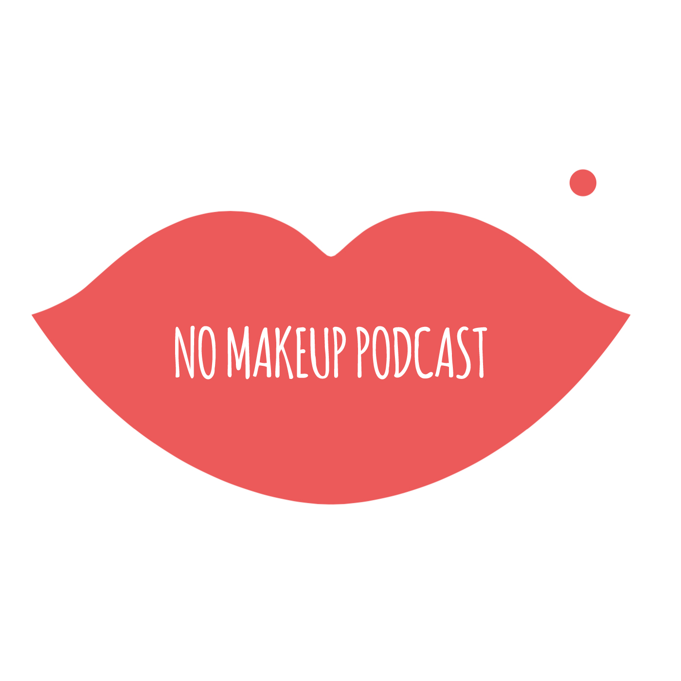No Makeup Podcast