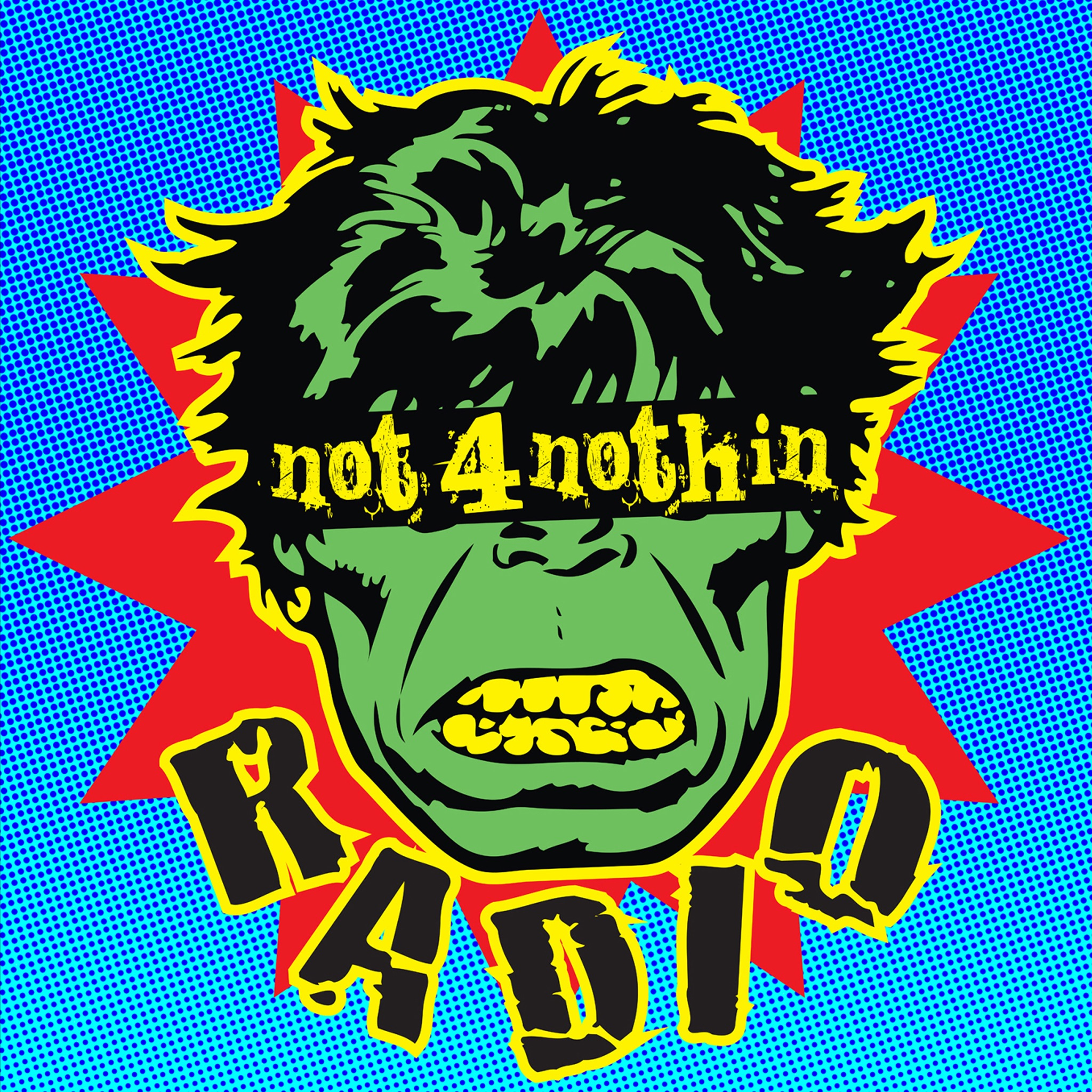 Not 4 Nothin Radio