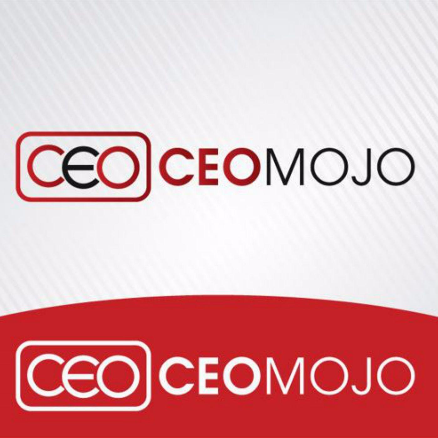 CEO Mojo Podcast | Listen via Stitcher for Podcasts