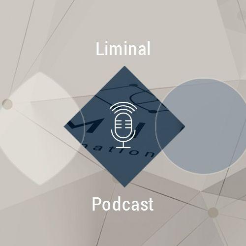 Liminal Podcast